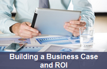 Building a Business Case and ROI
